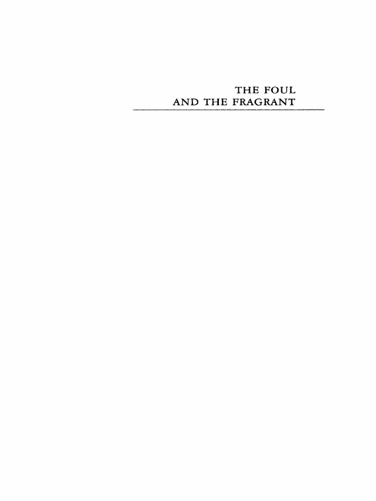 Alain Corbin, M. Kochan-The Foul and the Fragrant_ Odour and the French  Social Imagination-Berg Publishers (1986)   Olfaction   Senses