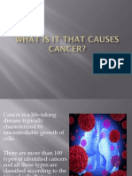 What is that causes Cancer