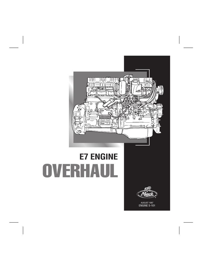 mack e7 pln service manual 5 101 manual transmission safety rh es scribd com E7-460 Mack Diesel Engine E7-460 Mack Diesel Engine