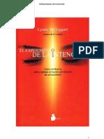 EL EXPERIMENTO DE LA INTENCIÓN Lynne McTaggart(autora de El Campo)