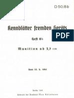 """""""D50/8b"""" Kennblätter fremden Geräts. Heft 8b. Munition ab 3,7 cm"""