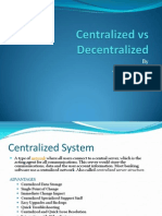 Lecture Vii Centralized vs Decentralized