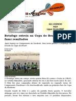 Botafogo Estreia Na Copa Do Brasil Querendo Fazer Resultados