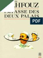 Mahfouz,Naguib-[Trilogie Du Caire-01]Impasse Des Deux Palais(1956).OCR.french.ebook.alexandriZ