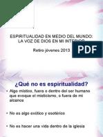 Espiritualidad Para Jovenes Retiro 2013