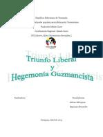 Triunfo Liberal y Hegemonia de GUZMAN