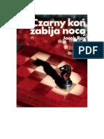 Jacek Roy  - Czarny koń zabija nocą