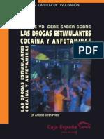 Lo Que Usted Debe Saber Sobre Las Drogas Estimulantes- Dr, Antonio Teran Prieto