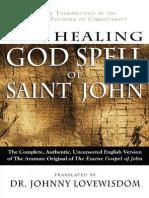 The Healing God Spell of Saint John - Lovewisdom, Johnny