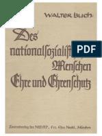 Buch, Walter - Des nationalsozialistischen Menschen Ehre und Ehrenschutz (1939)