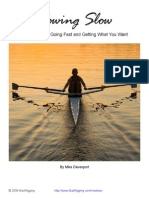 Rowing Slow? The secret to going fast