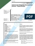 NBR 5114 (Jun 1998) - Reatores para lâmpadas fluorescentes tubulares - Especificação