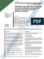 NBR 5530 (Ago 1992) - Elaboração e aplicação da terminologia de veículos rodoviários e industriais, máquinas rodoviárias, tratores agrícolas e similares