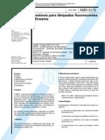 NBR 5172 (Jun 1998) - Reatores para lâmpadas fluorescentes - Ensaios