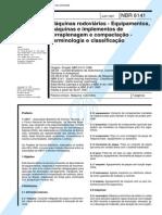 NBR 6141 (Jun 1997) - Máquinas rodoviárias - Equipamentos, máquinas e implementos de terraplenagem e compactação - Terminologia e classificação