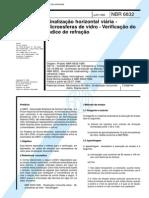 NBR 6832 (Jun 1996) - Sinalização horizontal viária - Microesferas de vidro - Verificação do índice de refração