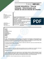 NBR 6921 (Abr 2002) - Corrosão atmosférica - Taxa de sulfatação - Determinação pelo método da vela de dióxido de chumbo