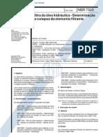 NBR 7323 (Fev 1993) - Filtro do óleo hidráulico - Determinação do colapso do elemento filtrante