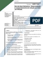 NBR 7324 (Fev 1993) - Filtro do óleo hidráulico - Determinação do comportamento em relação ao meio a ser filtrado
