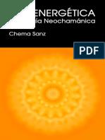Emoenergetica, Psicologia Neochamanica - Chema Sanz