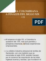 HISTORIA COLOMBIANA A FINALES DEL SILO XIX