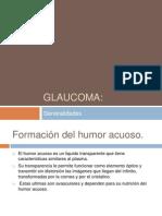 GLAUCOMA Generalidades , y tipos de angulo.pptx