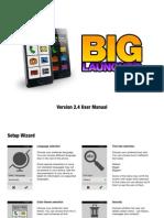 Big Launcher Manual