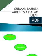 Penggunaan Bahasa Indonesia Dalam Lisan