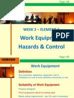 IGC2 Elem 3 (Work Equipment Hazards and Controls)