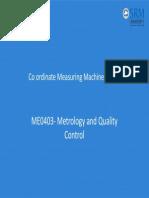 Co Ordinate Measuring Machine