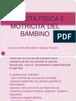 CRESCITA FISICA E MOTRICITA' DEL BAMBINO (1)