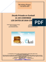 Deuda Privada en Euskadi. EL CES CONFIRMA LOS DATOS DE EKAI CENTER (Es) Private Debt in the Basque Country. THE ESC CONFIRMS DATA FROM EKAI CENTER (Es) Zor Pribatua Euskadin. EKAI CENTER-EN DATUAK BAIEZTATU DITU EGAB-EK (Es)