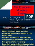 l7 the European Monetary System