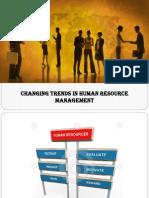 changingtrendsofhumanresourcemanagement-130311161605-phpapp02