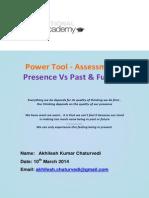 Power Tool - Presence vs Past n Future