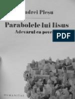 Andrei Plesu - Parabolele Lui Iisus (1)