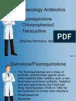 Fluoroquinolone, Chloramphenicol and Tetracycline-Dharma Permana 2014