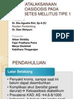 Penatalaksanaan Ketoasidosis Pada Diabetes Mellitus Tipe 1