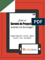 ¿Eres un Gerente de Proyectos amante a la tecnología? Seguramente estas Apps serán tus aliadas