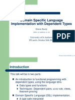 Domain Specific Language Implementation with Dependent Types