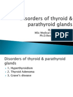 Diorders of Thyroid and Parathyroid GlandS