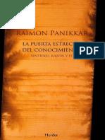 Panikkar Raimon - La Puerta Estrecha Del Conocimiento