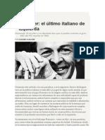 Eugenio Scalfari - Berlinguer, el último italiano de izquierda.