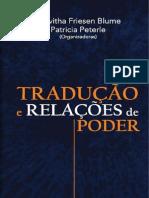 Rosvitha Friesen Blume, Patricia Peterle (Organizadoras). Traducao e Relacoes de Poder