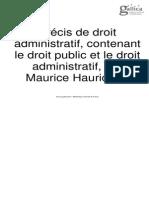 Précis de droit administratif, contenant le droit public et le droit administratif, par Maurice Hauriou