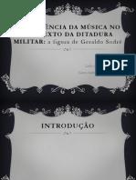 A INFLUÊNCIA DA MÚSICA NO CONTEXTO DA DITADURA