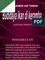 Kelompok 6 Budidaya Di Karamba
