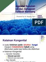Kelainan Kongenital Susunan Saraf Pusat, Skreening Tumbang 2013