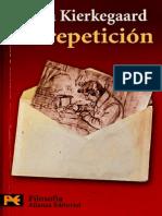 KIERKEGAARD SOREN - La Repeticion.pdf