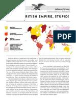 Its The British Empire Stupid !